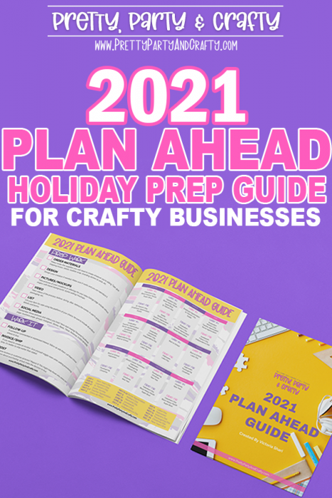 2021 Plan Ahead for Holidays for small craft businesses
