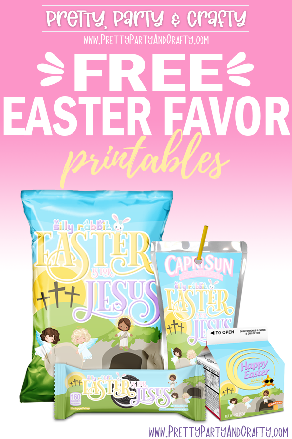 Free Easter Party Printables and Chip Bag, Silly Rabbit Easter is For Jesus.