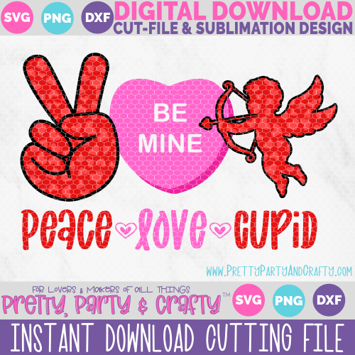 Peace Love and Cupid SVG and PNG for Cricut, Silhouette or Sublimation